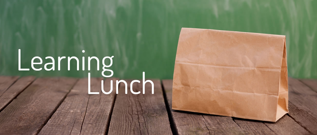 Learning Lunch Speaker Series