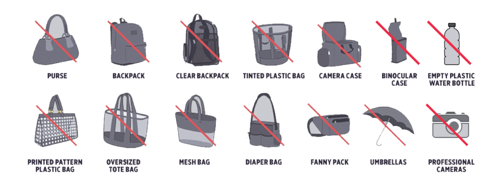 Picture of prohibited items: purse, backpack, clear backpack, tinted plastic bag, binocular case, empty plastic bottle, printed pattern plastic bag, oversized tote bag, mesh bag, diaper bag, fanny pack, umbrellas, and professional cameras