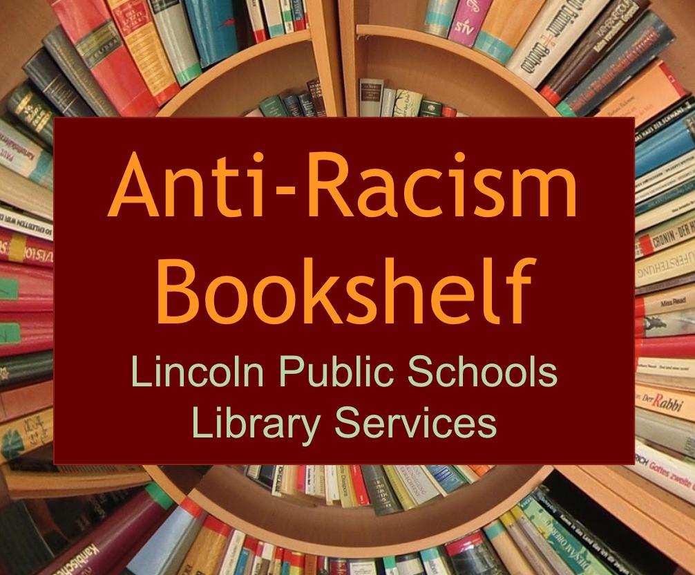 Anti-Racism Bookshelf