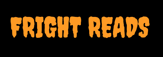 Fright Reads