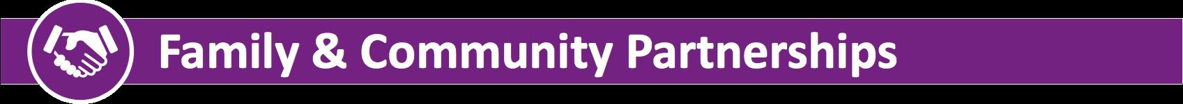 Family and Community Partnerships